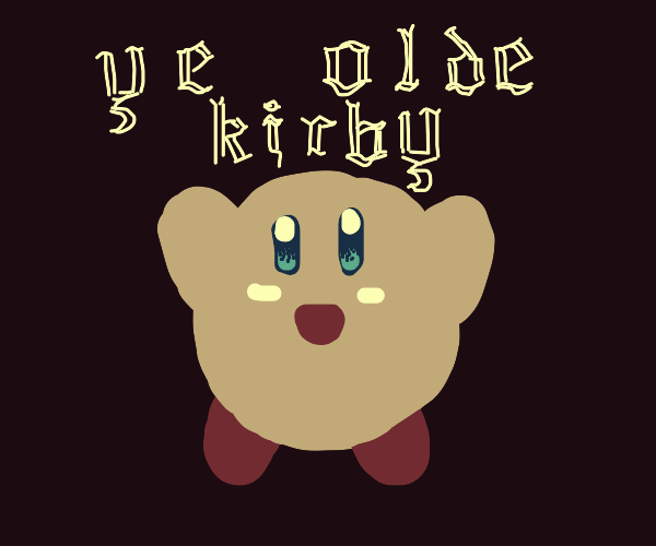 kirby but old english