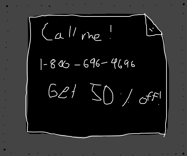 A phone number someone wants you to call..