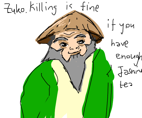 Uncle Iroh with a low wisdom stat