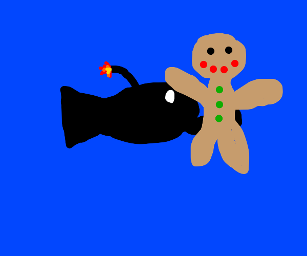 Bomb-fish catches Gingerbread Man