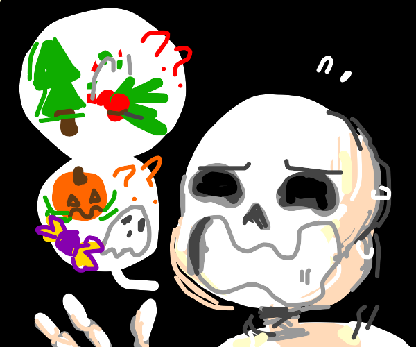 Halloween? Christmas? Skeleton doesn't know