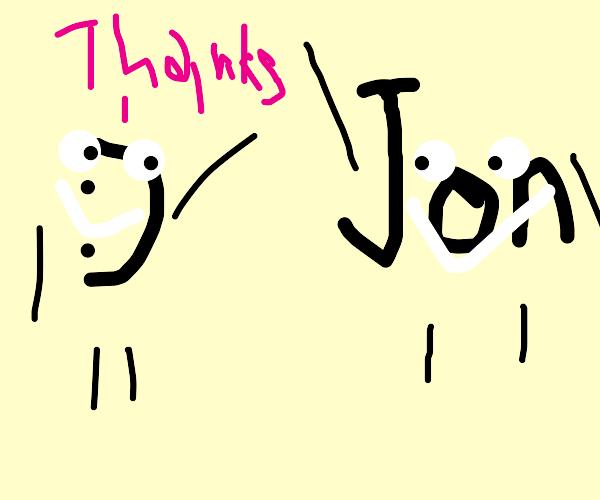 Why thank you, Jon :)