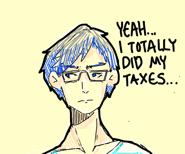 Stern anime character lies about his taxes.