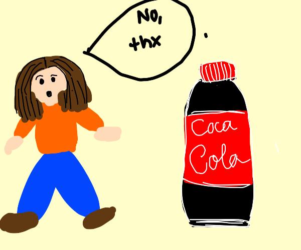 Say no to cola