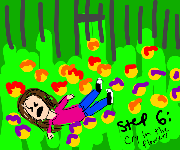 Step 5: your body is thrown into the garden