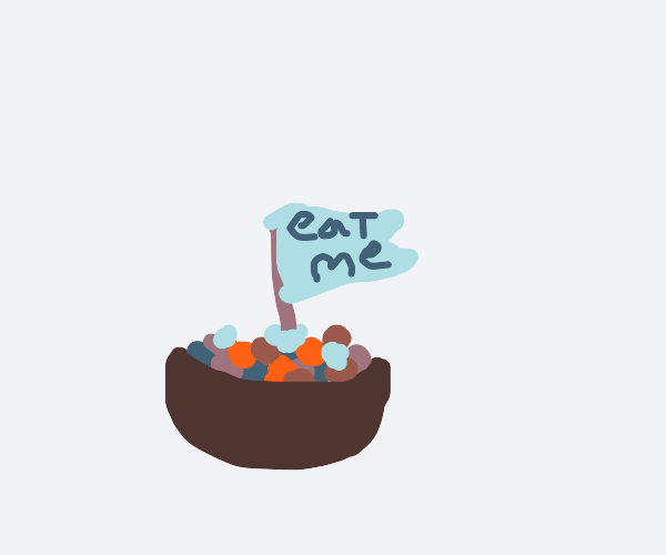 """bowl of candies that says """"eat me!"""""""