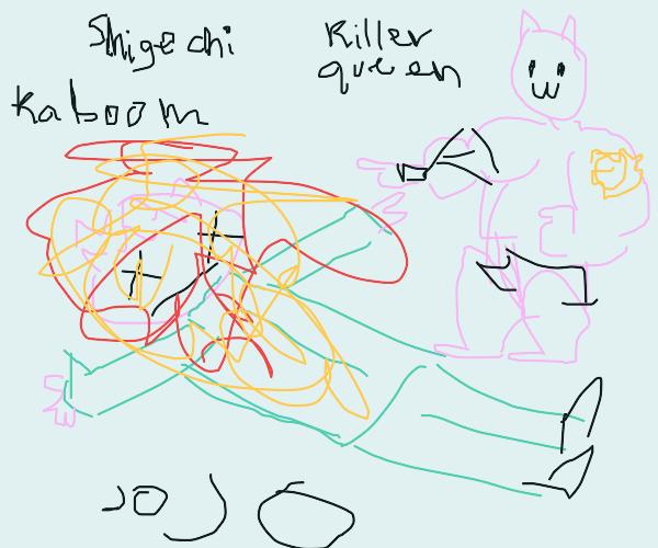 Shigechi died, killer queen raves