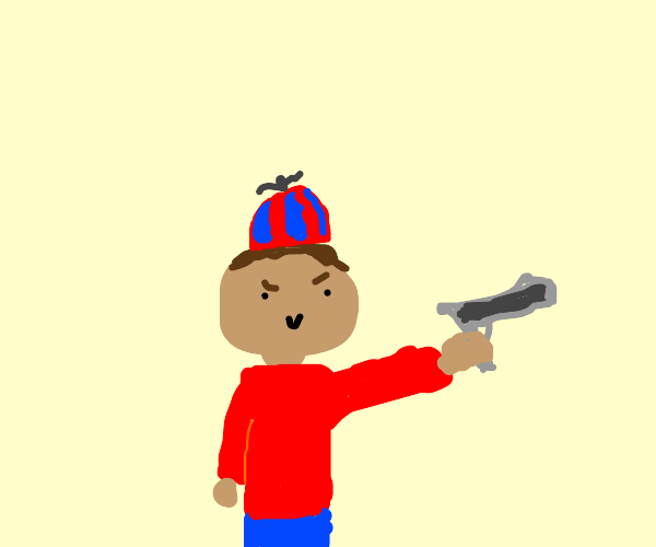 Little kid is gonna shoot you