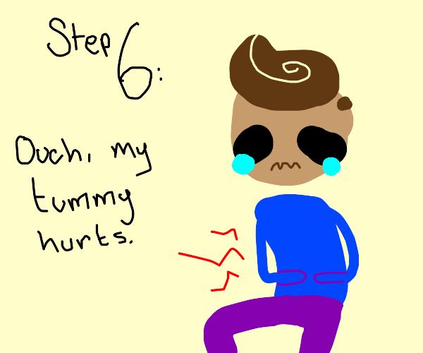 Step 5: No more pepto bismol