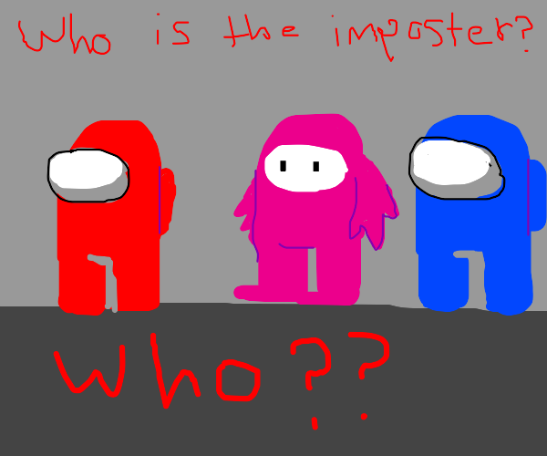 The Fall Guy was the real impostor all along