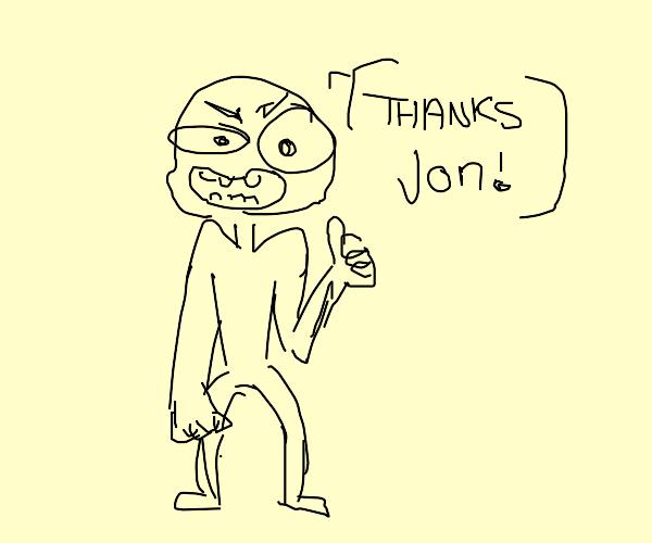 Thanks Jon