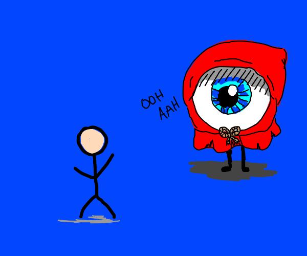 Red hooded eyeball admiring person