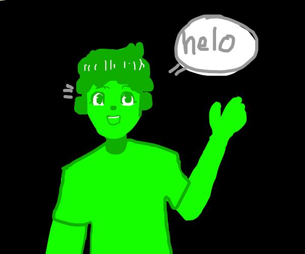 green man saying helo