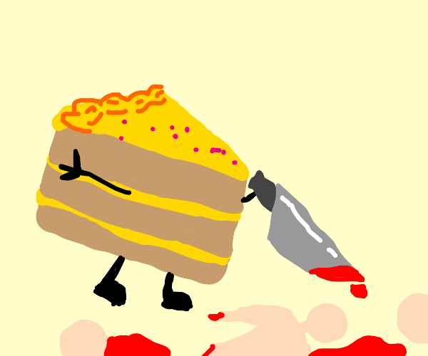 Cake murders small people