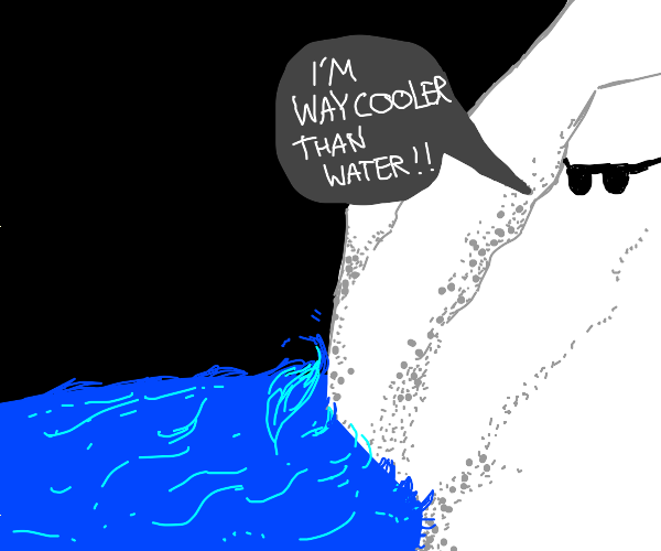 Ice is way cooler than water