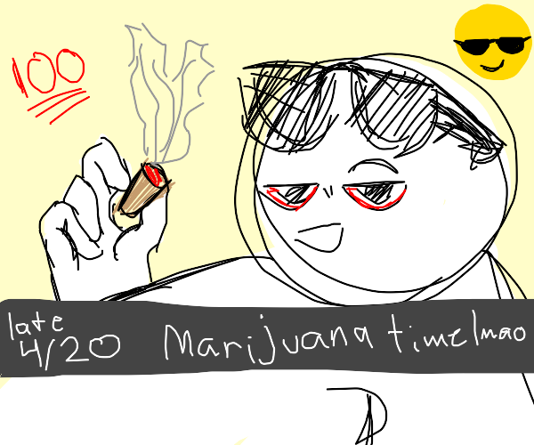 Marijuana time