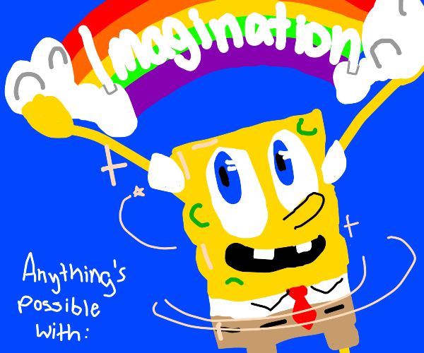 With Imagination!