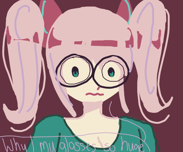 """pink hair girl """"why mny glasses are so b:g?!"""""""