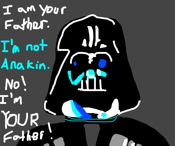 darth vader is your father