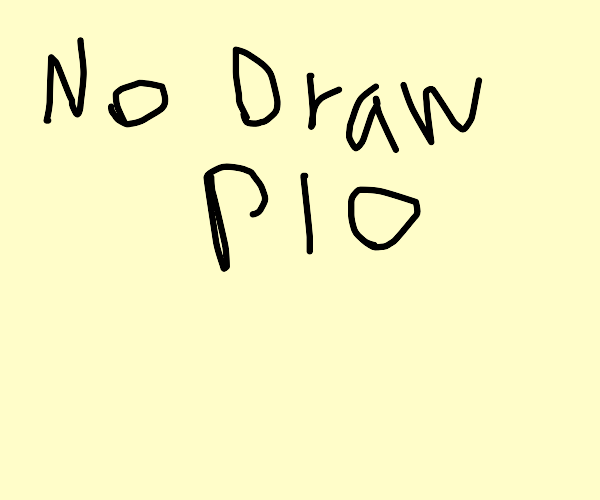 Don't draw anything PIO