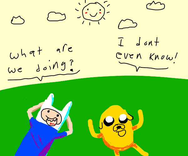 Finn and Jake are...