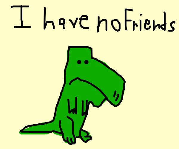 Sad Dino has no friends