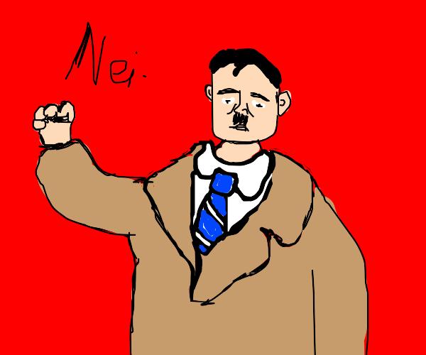 hitler says NEIN
