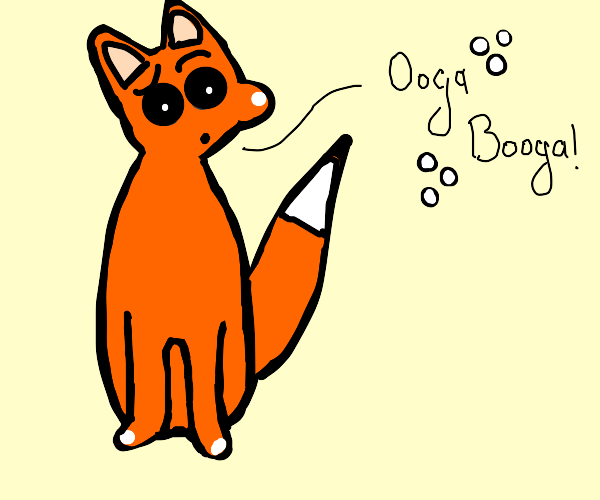 """Foxy says """"Ooga Booga!"""""""