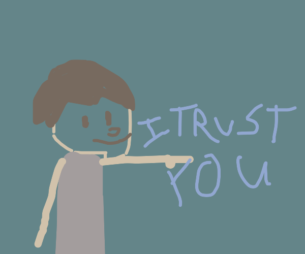 anime guys saying i trust you. response ok