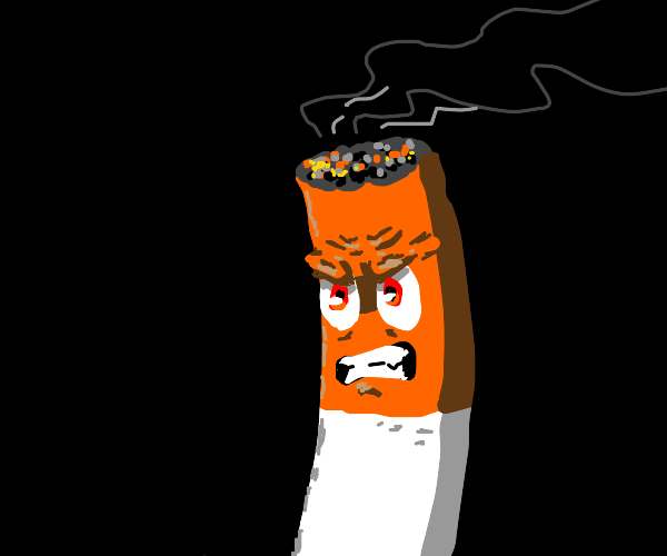 angry cigarette