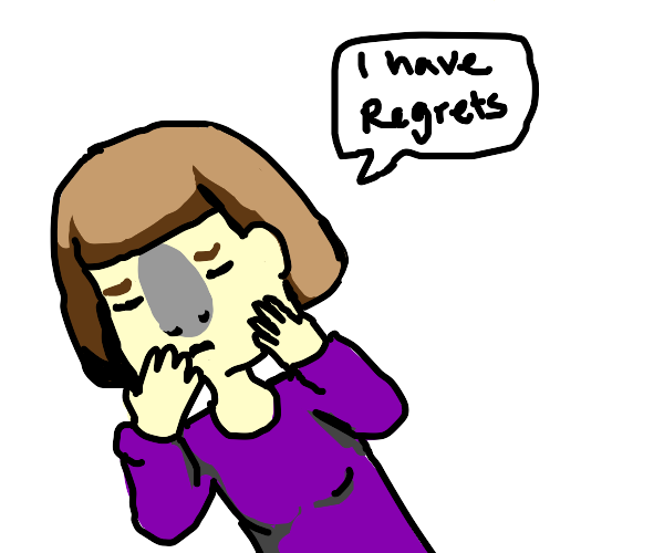 Koala-nosed lady has regrets