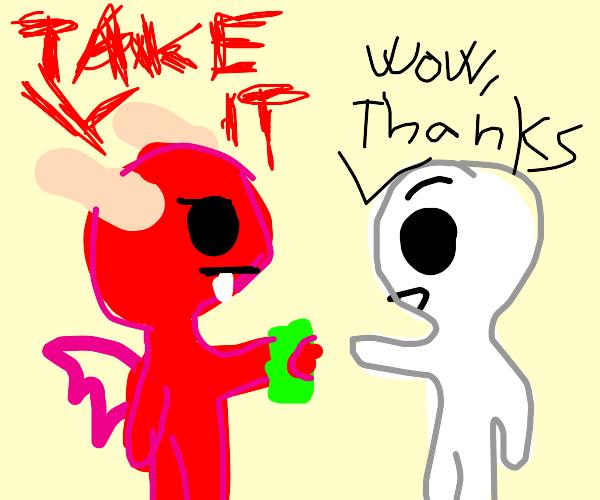 Demon giving someone money
