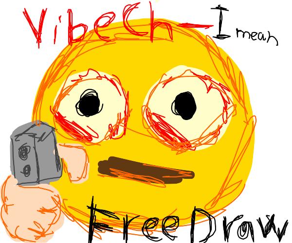 Vibe Check man says Free Draw