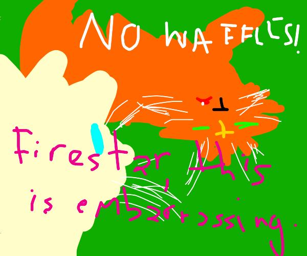 firestar doesn't like waffles?