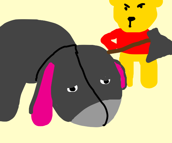 Pooh about to execute Eeyore! :O