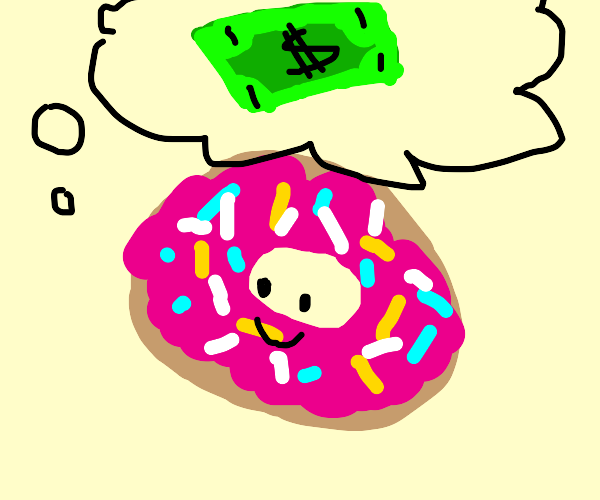 Donuts thinking about money