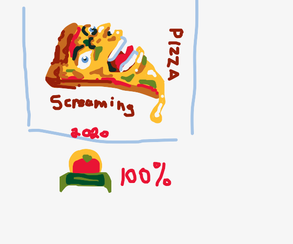 Screaming Pizza is 100 percent fresh