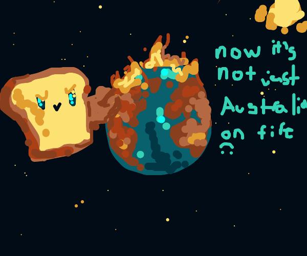 Toaster toast setting the world on fire