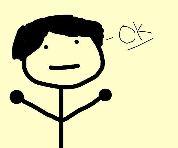 """man says """"ok"""""""
