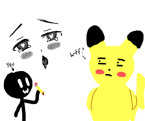 Pikachu is disappointed by your ahegao uwu