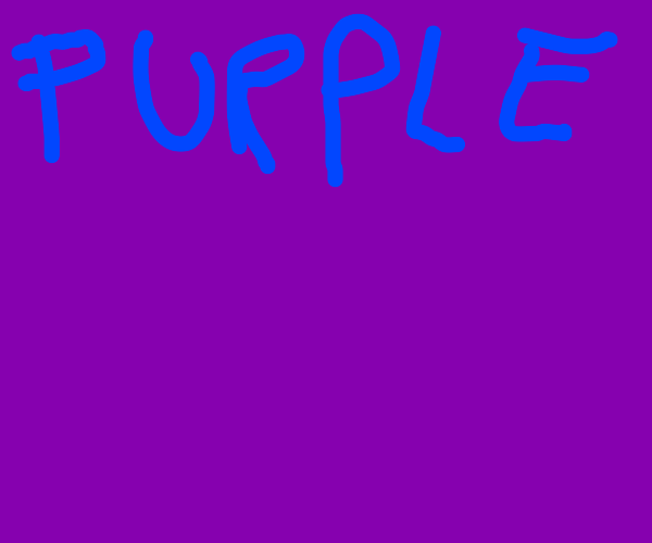Purple canvas with blue text saying purple!