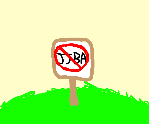 a sign banning everything jojo related