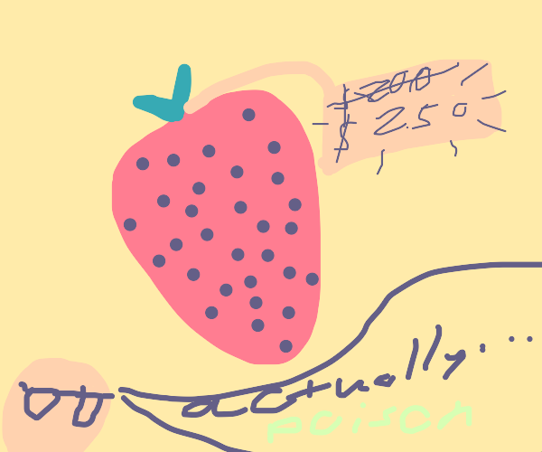 Poisonous strawberries for sale