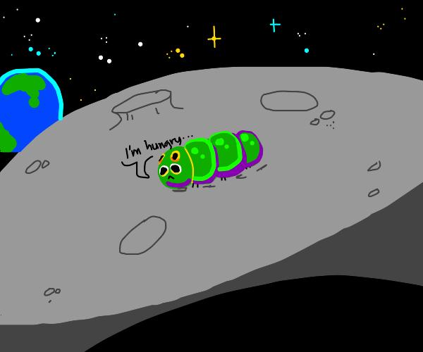 Hungry hungry caterpillar on the moon