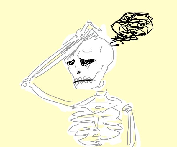 Skeleton has a headache