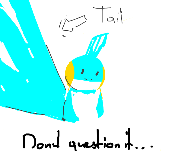 Mudkip with a tail 90 times its body length
