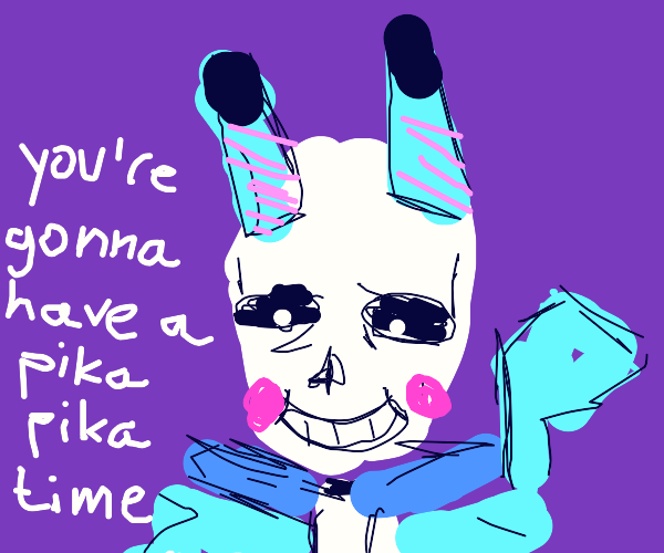 when sans and pikachu had a baby together