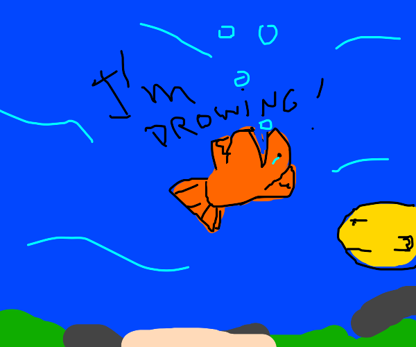 Fish screaming for help