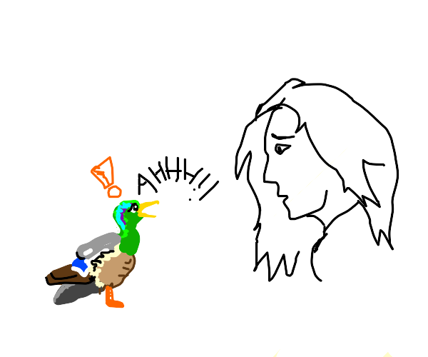 Duck is scared of woman