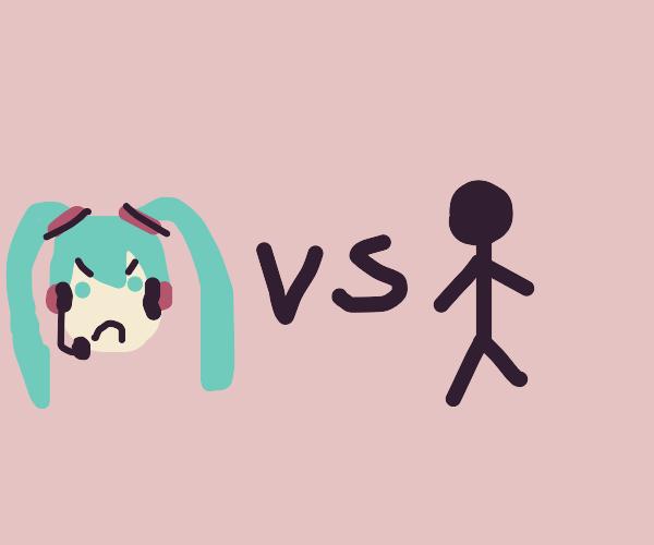 Miku Hatsune vs a Stick man